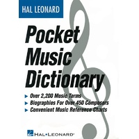 The Hal Leonard Pocket Music Dictionary