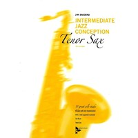 Intermediate Jazz Conception for Tenor Saxophone