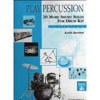 Play Percussion 20 Short Pieces for Drum Kit